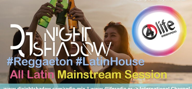 Latin Session | Raggaeton, Latin House, Mainstream | 2hrs Mixed (28-08-2020)