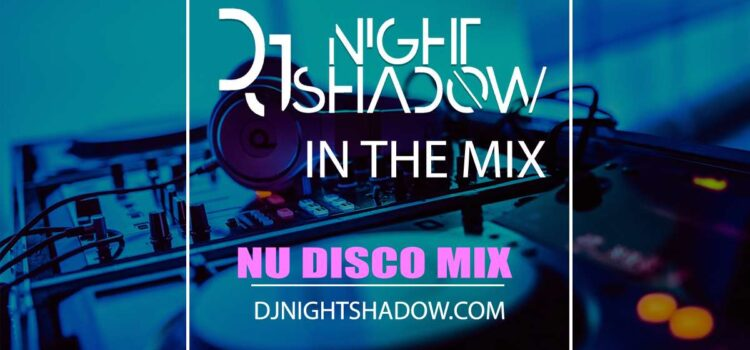 Nu Disco Mix | Blast from the Past | Dim Zach Remix Collection | 29-10-2020